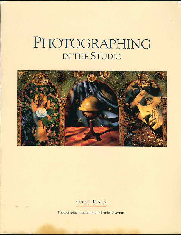 Photographing in the Studio Gary Kolb ISBN 0-697-13189-0